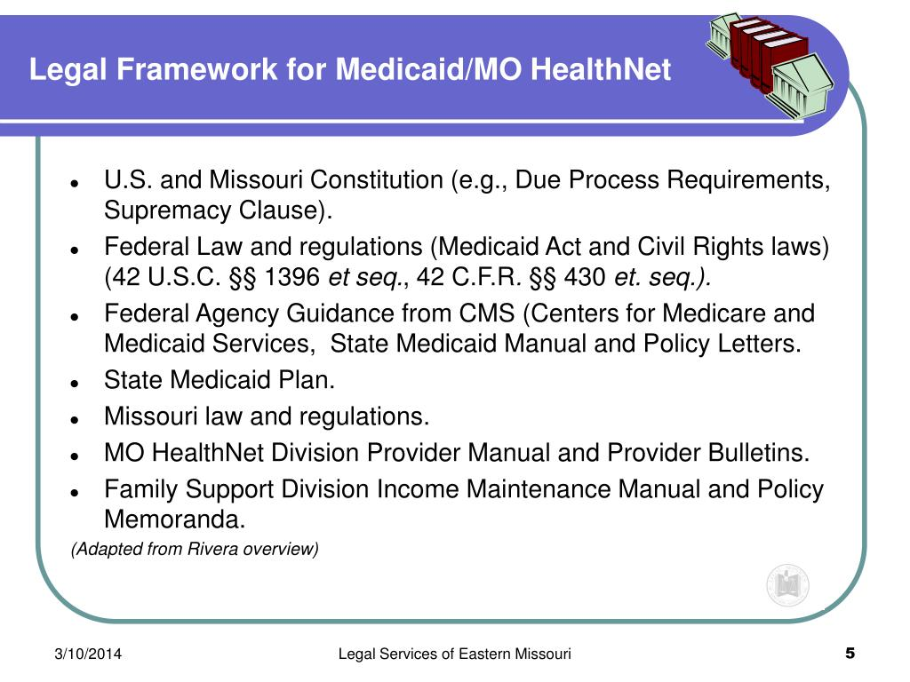 Legal Framework for Medicaid/MO HealthNet