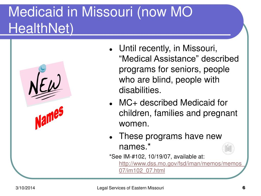 Medicaid in Missouri (now MO HealthNet)