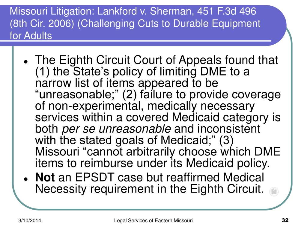 Missouri Litigation: Lankford v. Sherman, 451 F.3d 496 (8th Cir. 2006) (Challenging Cuts to Durable Equipment for Adults