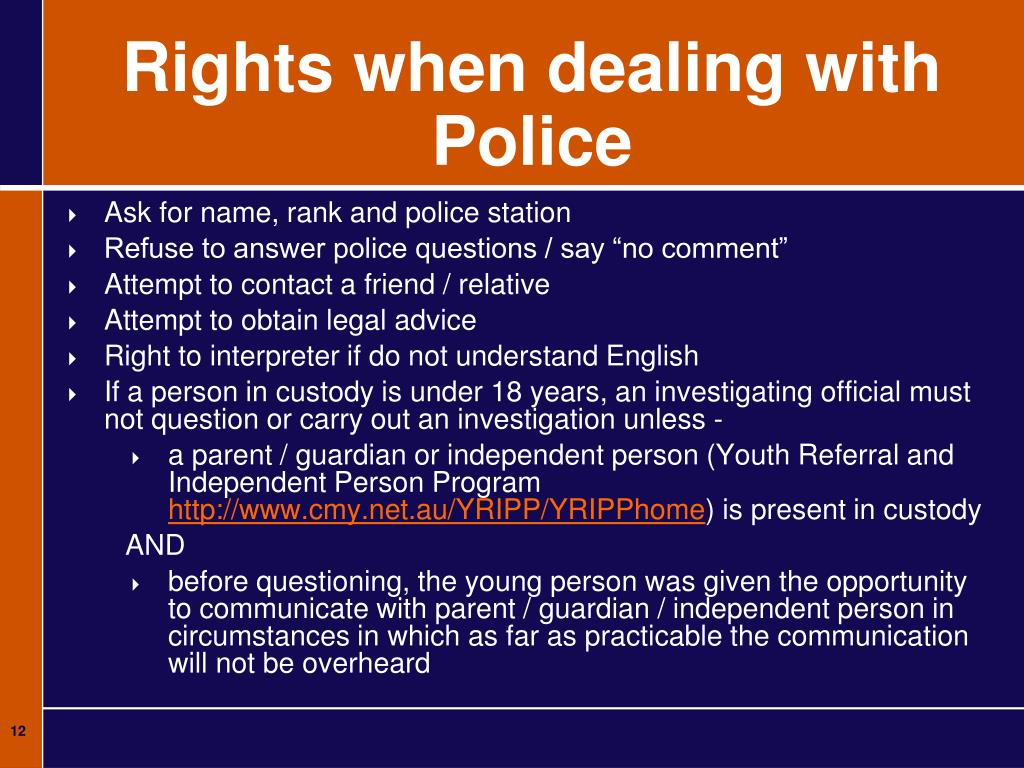 Rights when dealing with Police