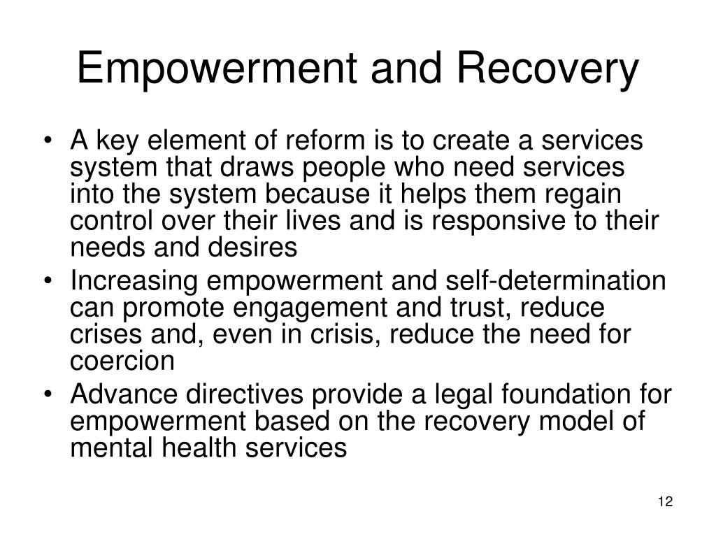 Empowerment and Recovery