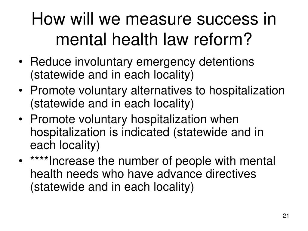 How will we measure success in mental health law reform?