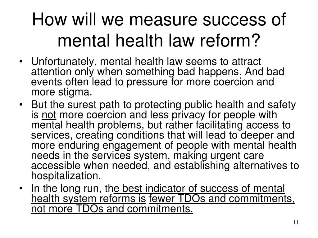 How will we measure success of mental health law reform?