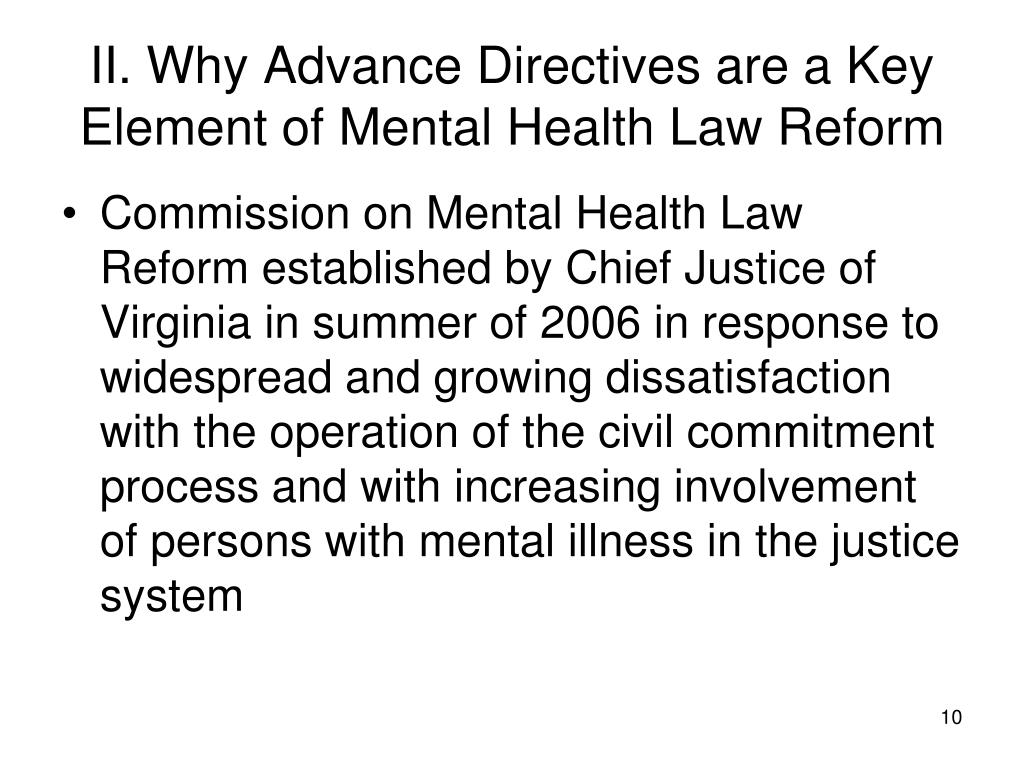 II. Why Advance Directives are a Key Element of Mental Health Law Reform
