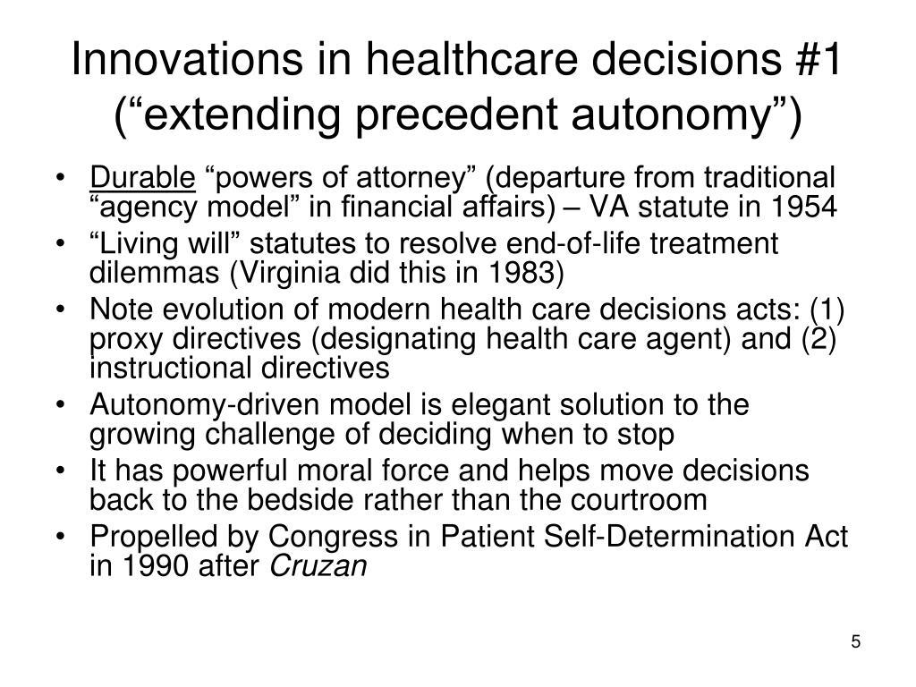 "Innovations in healthcare decisions #1 (""extending precedent autonomy"")"