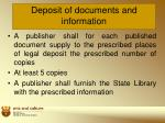 deposit of documents and information