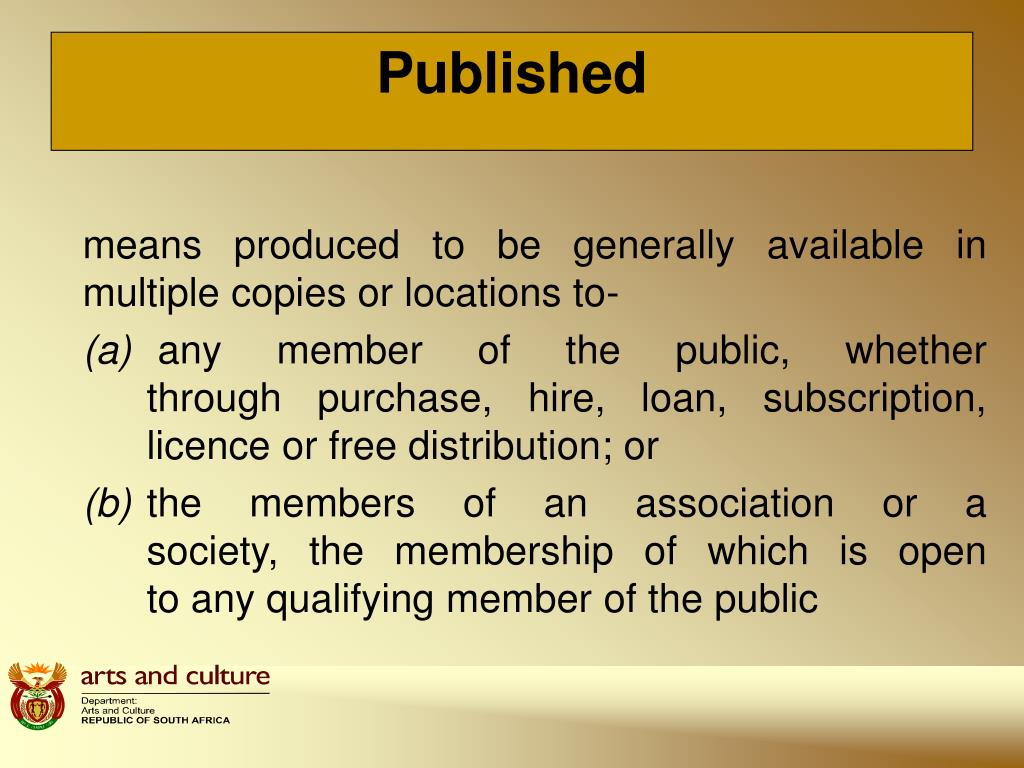 means produced to be generally available in multiple copies or locations to-