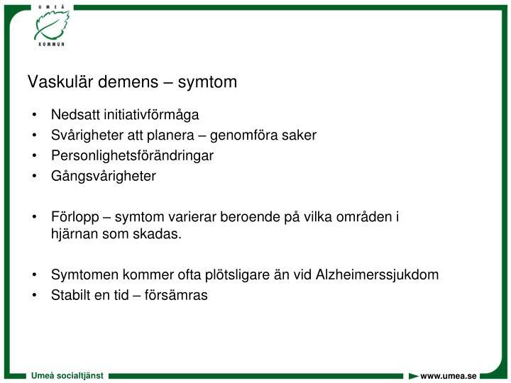 Vaskulär demens – symtom