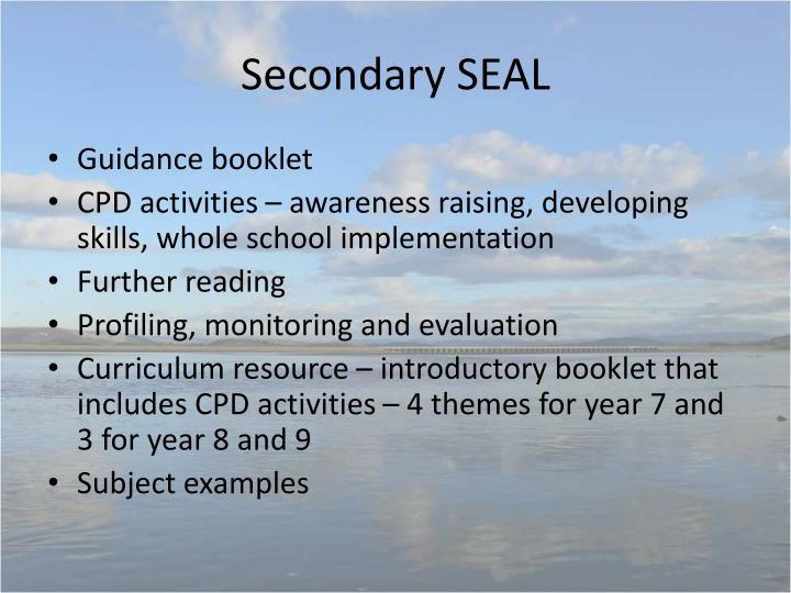 Secondary SEAL