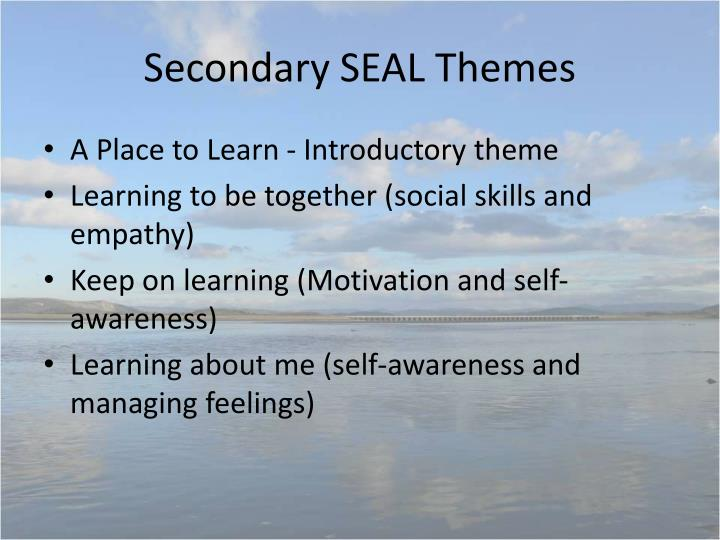 Secondary SEAL Themes