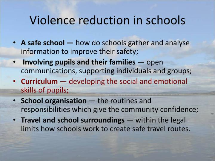 Violence reduction in schools