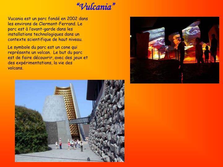 """""""Vulcania"""""""