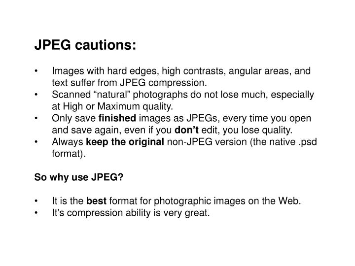 JPEG cautions: