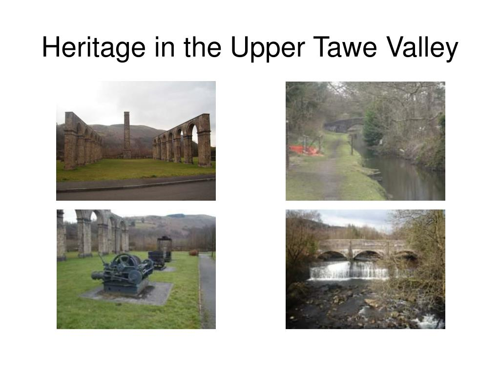 Heritage in the Upper Tawe Valley