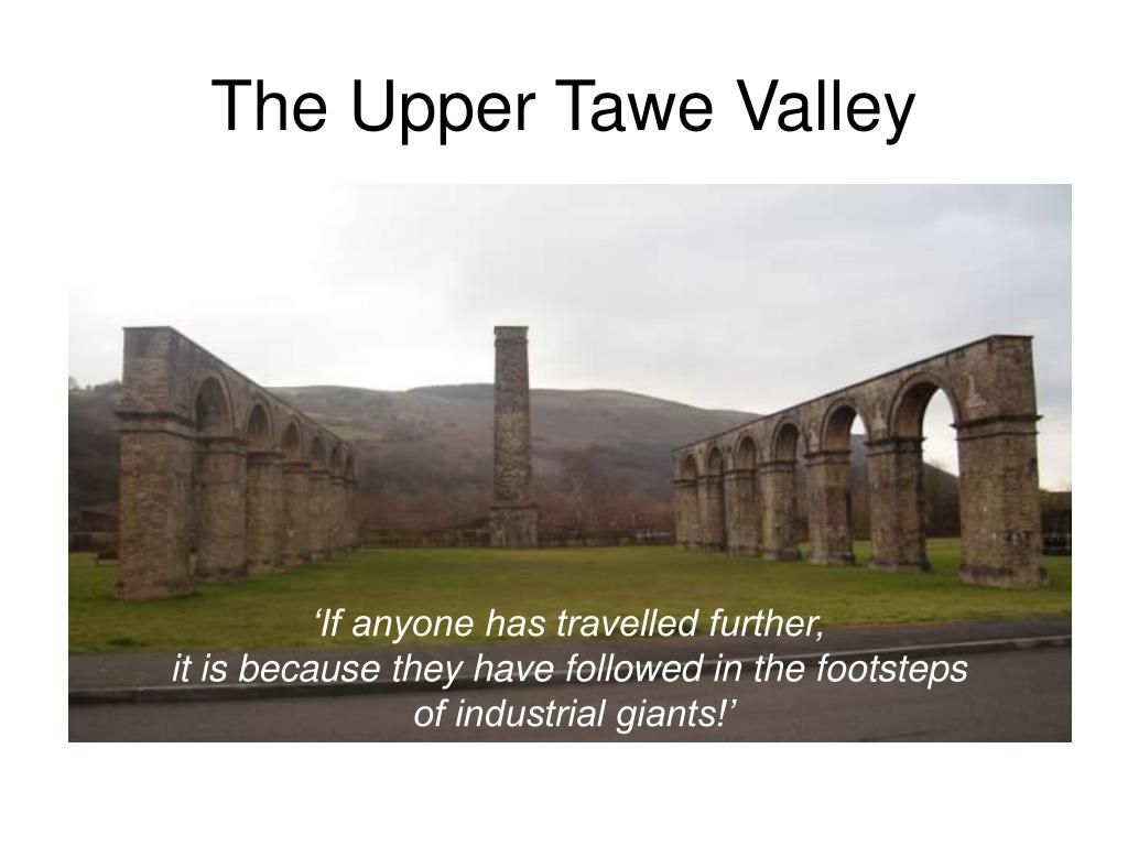 The Upper Tawe Valley