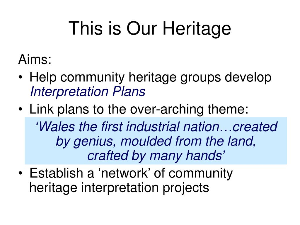 This is Our Heritage