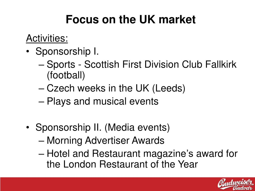 Focus on the UK market