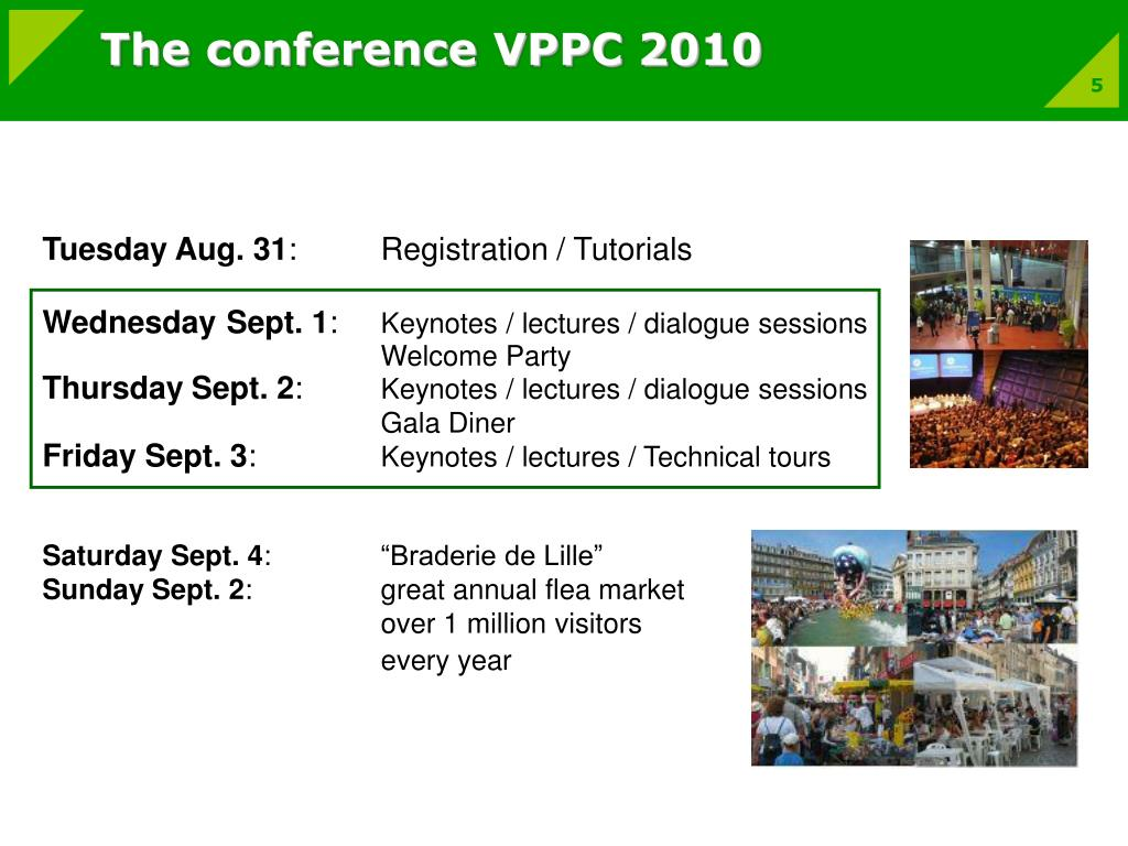 The conference VPPC 2010