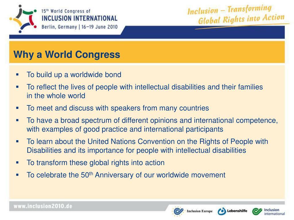 Why a World Congress