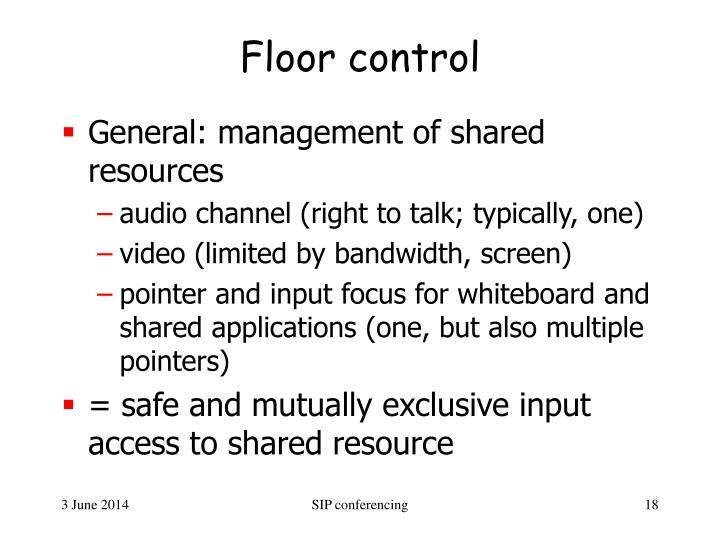 Floor control