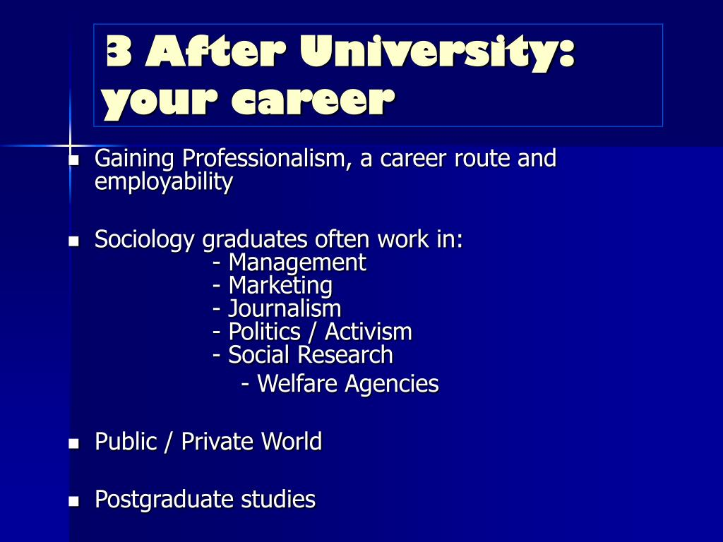 3 After University: your career