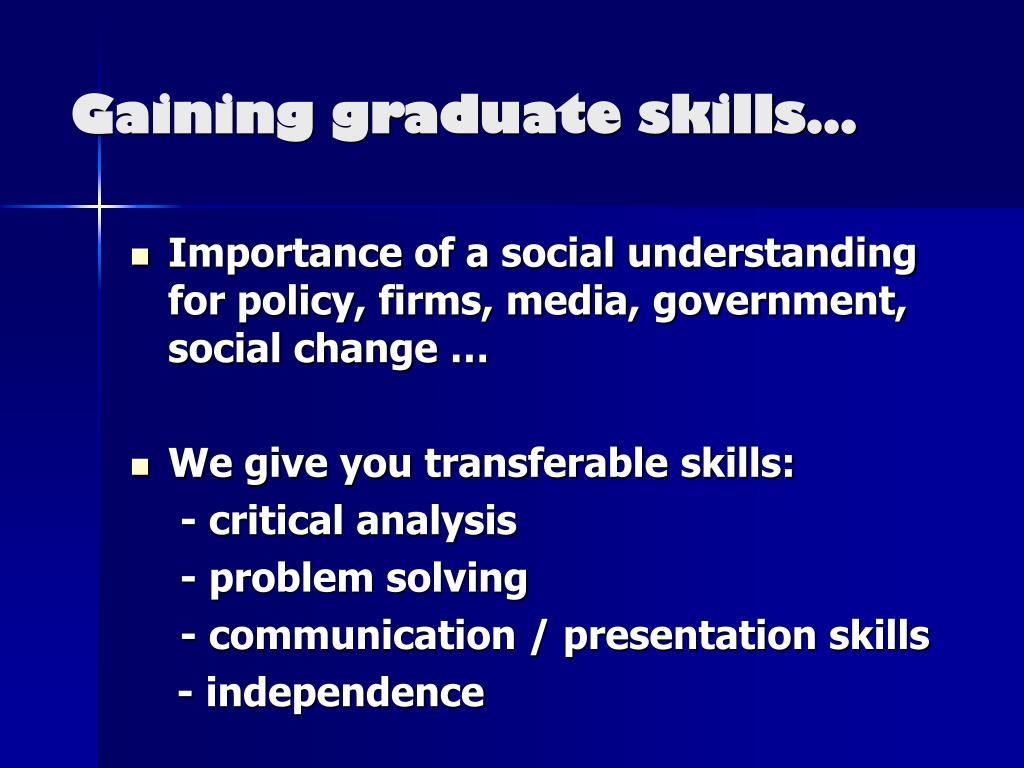 Gaining graduate skills…