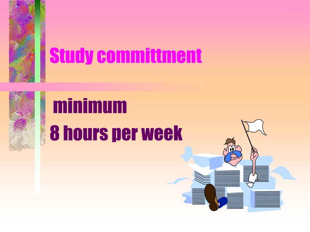 Study committment