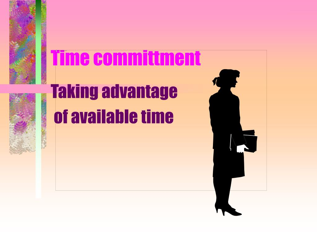 Time committment