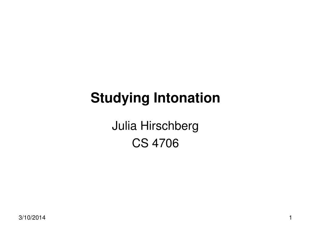 Studying Intonation