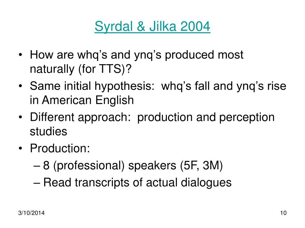Syrdal & Jilka 2004