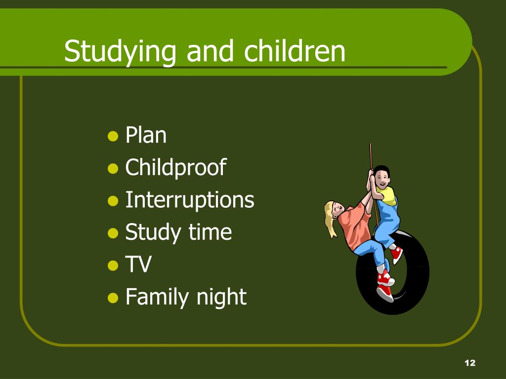 Studying and children