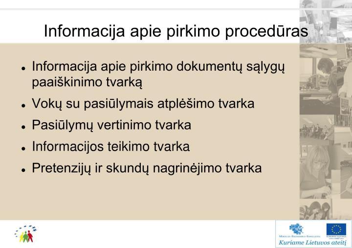 Informacija apie pirkimo procedūras