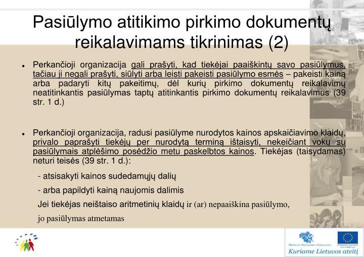 Pasiūlymo atitikimo pirkimo dokumentų reikalavimams tikrinimas (