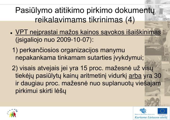 Pasiūlymo atitikimo pirkimo dokumentų reikalavimams tikrinimas (4