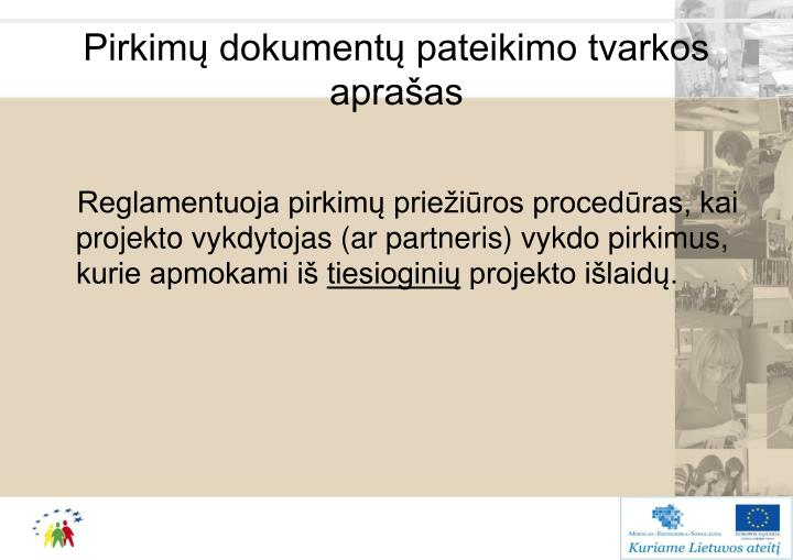 Pirkimų dokumentų pateikimo tvarkos aprašas