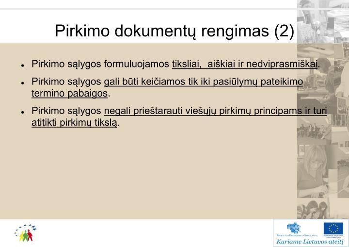 Pirkimo dokumentų rengimas (2)