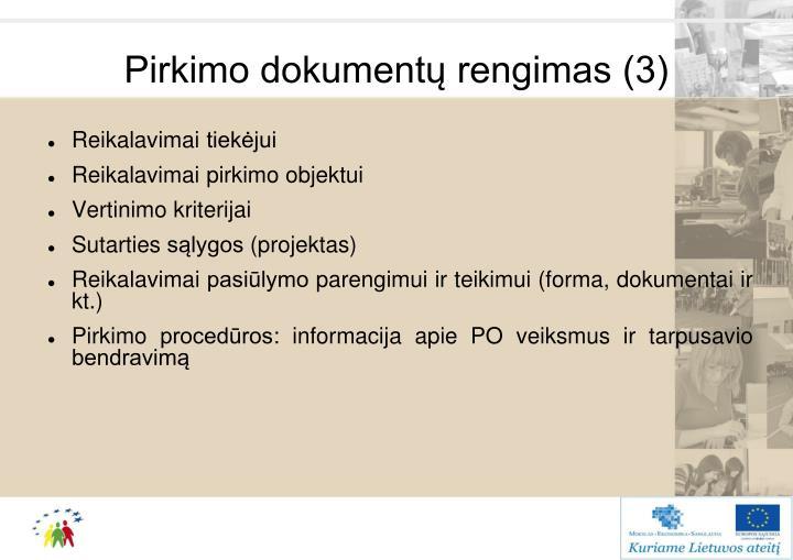 Pirkimo dokumentų rengimas (3)