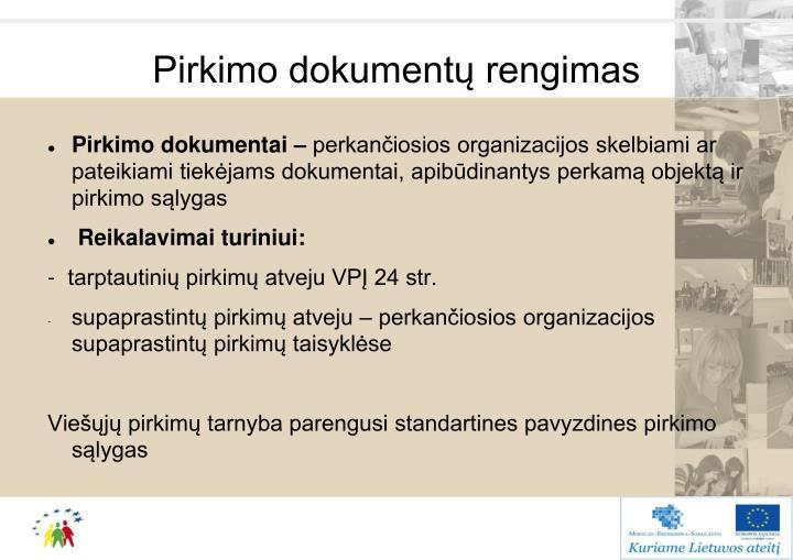 Pirkimo dokumentų rengimas