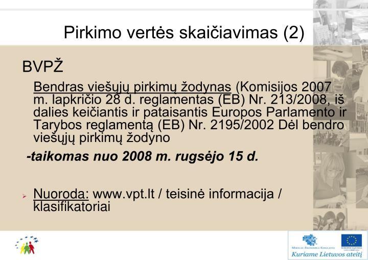 Pirkimo vertės skaičiavimas (2)