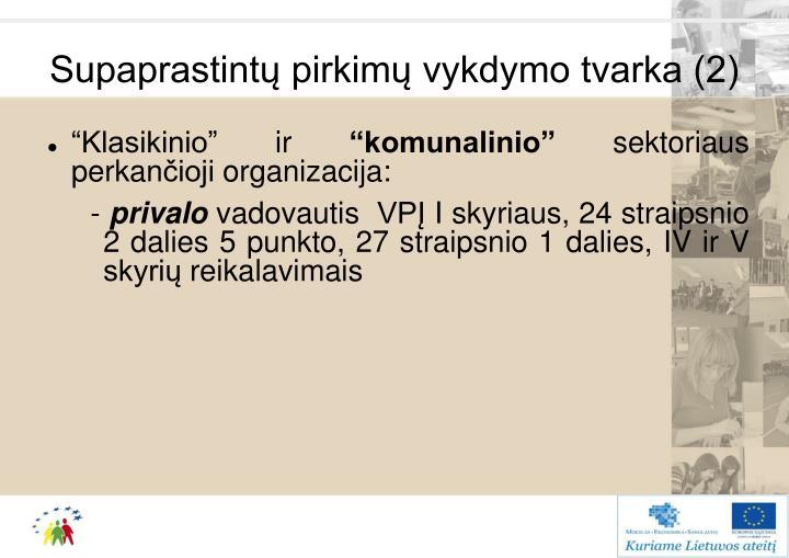 Supaprastintų pirkimų vykdymo tvarka (2)