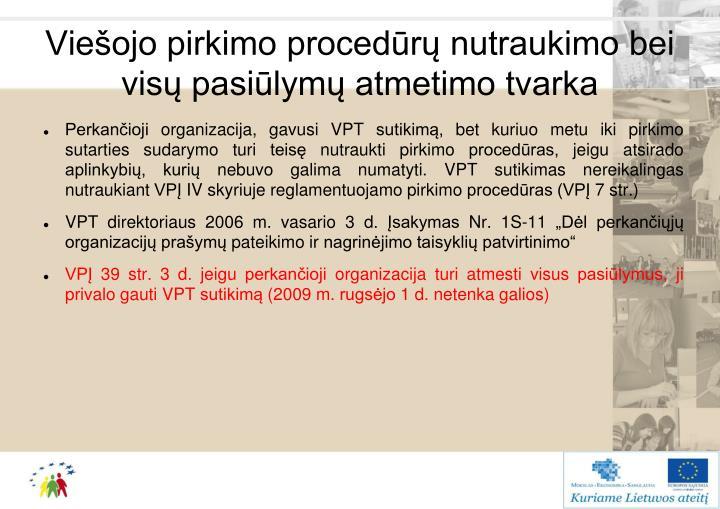 Viešojo pirkimo procedūrų nutraukimo bei  visų pasiūlymų atmetimo tvarka