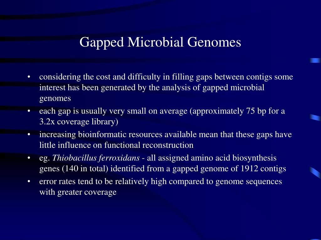 Gapped Microbial Genomes