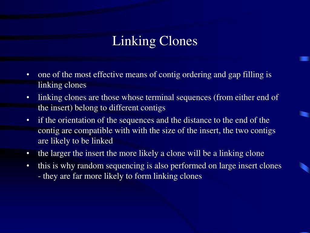 Linking Clones