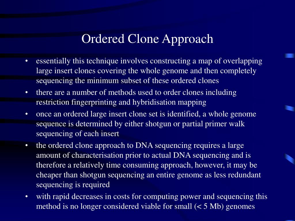 Ordered Clone Approach