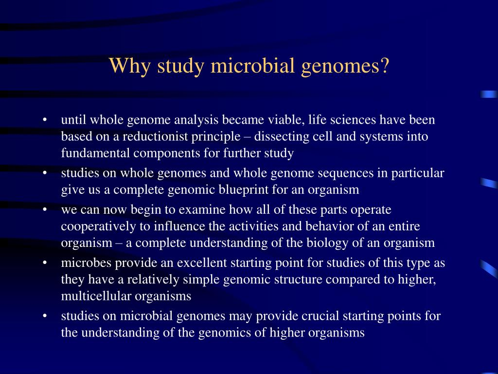 Why study microbial genomes?
