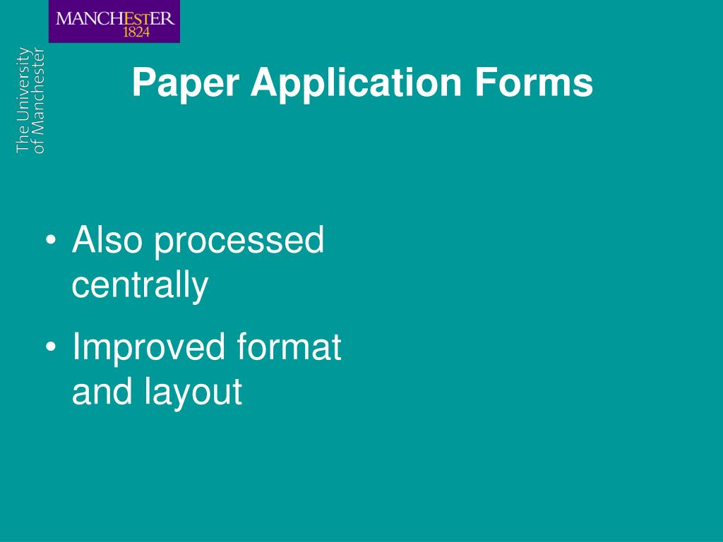 Paper Application Forms