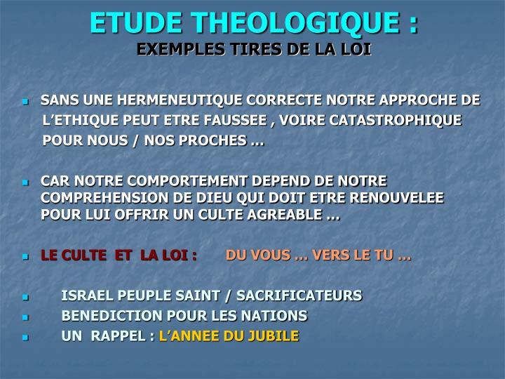 ETUDE THEOLOGIQUE :