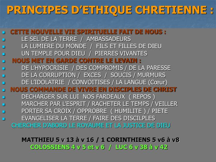 PRINCIPES D'ETHIQUE CHRETIENNE :