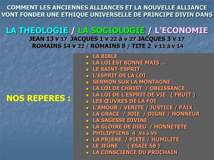 COMMENT LES ANCIENNES ALLIANCES ET LA NOUVELLE ALLIANCE VONT FONDER UNE ETHIQUE UNIVERSELLE DE PRINCIPE DIVIN DANS
