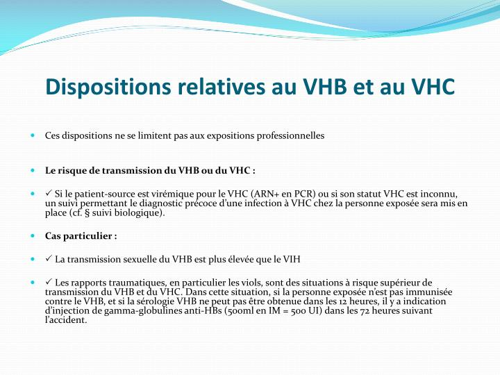Dispositions relatives au VHB et au VHC
